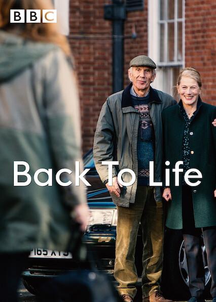 Back to Life on Netflix UK