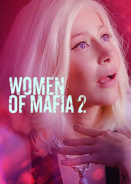 Women of Mafia 2 on Netflix UK