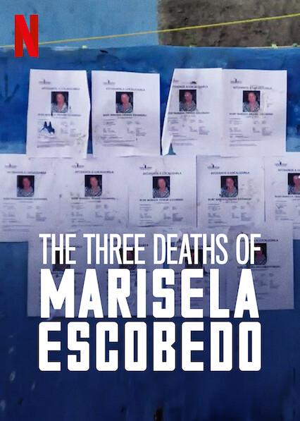 Les trois morts de Marisela Escobedo sur Netflix UK