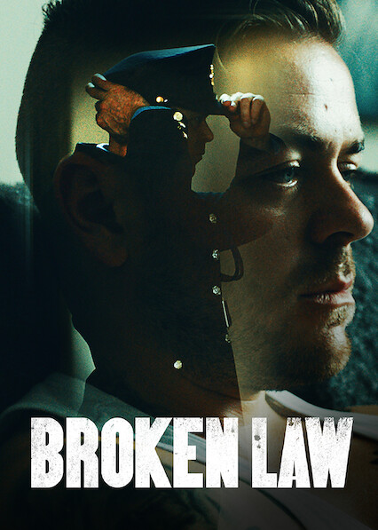 Broken Law on Netflix UK