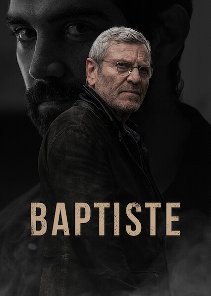 Baptiste sur Netflix UK