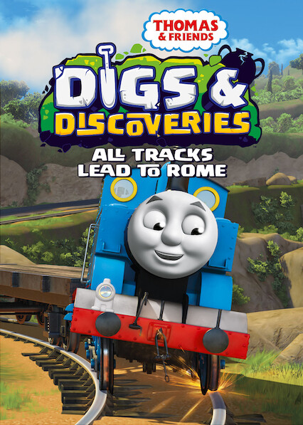 Thomas & Friends: Digs & Discoveries: All Track's Lead to Rome