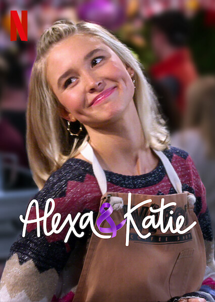Alexa & Katie on Netflix UK