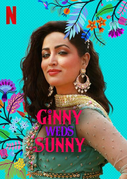 Ginny Weds Sunny on Netflix UK