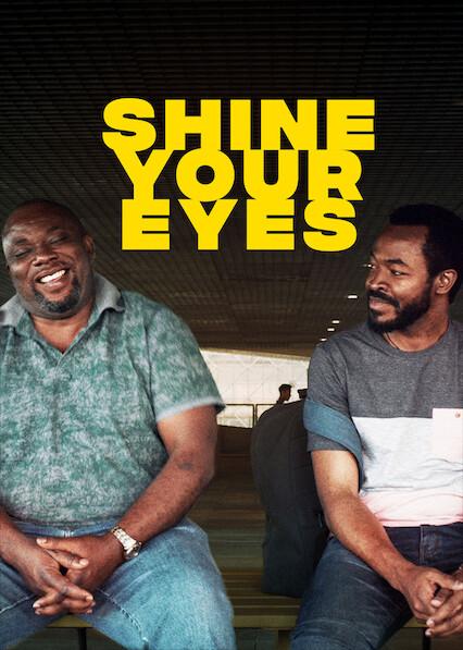 Shine Your Eyes on Netflix UK