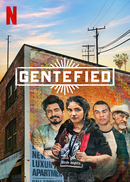 Gentefied on Netflix UK