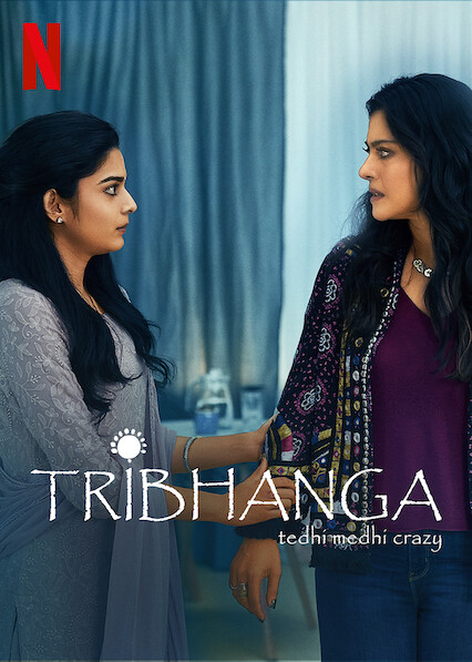 Tribhanga – Tedhi Medhi Crazy (2021) Hindi 300MB HDRip 480p Free Download