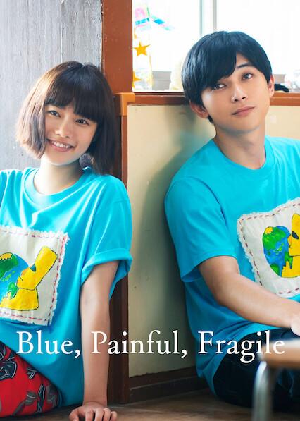 Blue, Painful, Fragile