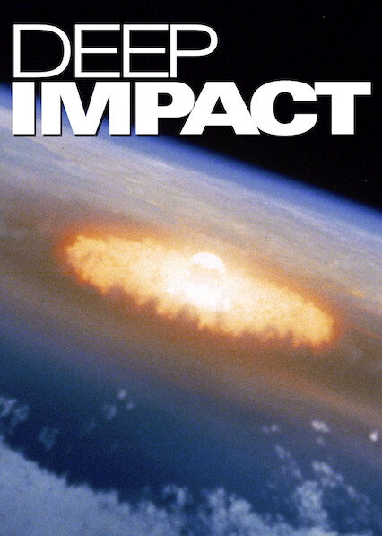 Deep Impact on Netflix UK