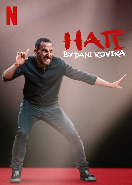 Hate by Dani Rovira on Netflix UK