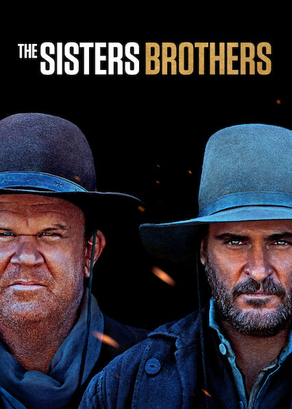 The Sisters Brothers on Netflix