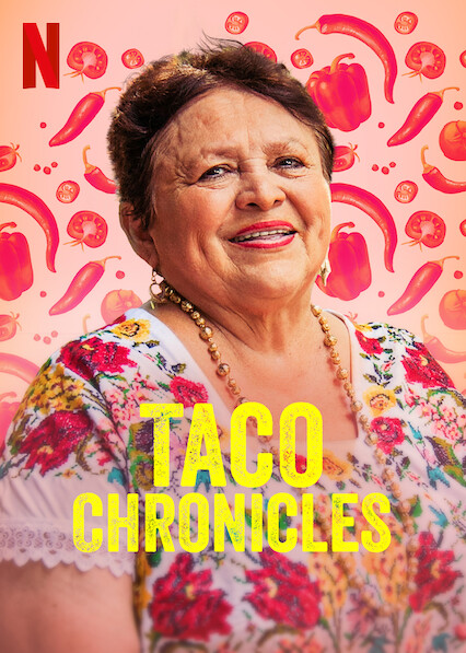 Taco Chronicles sur Netflix UK