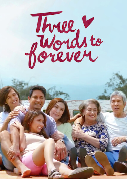 Three Words to Forever on Netflix UK