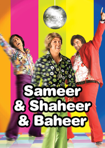 Sameer & Shaheer & Baheer on Netflix UK