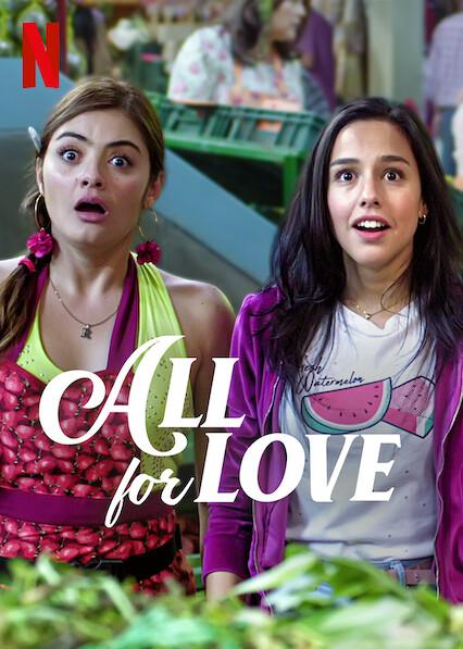 All For Love on Netflix UK