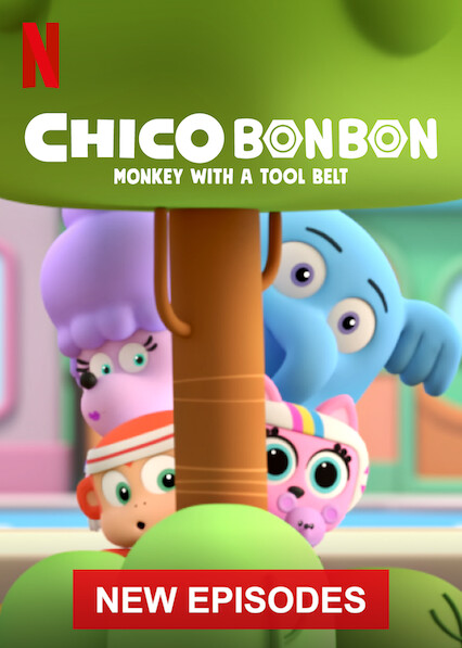 Chico Bon Bon: Monkey with a Tool Belt on Netflix UK