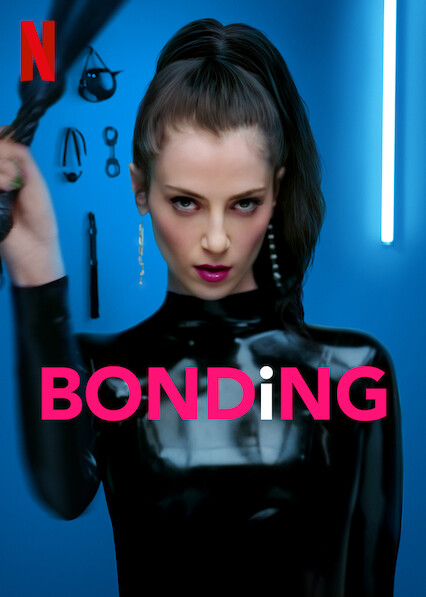 BONDING sur Netflix UK