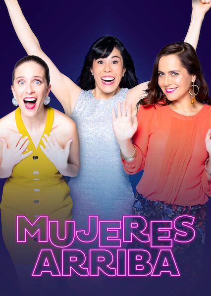 Mujeres arriba on Netflix UK