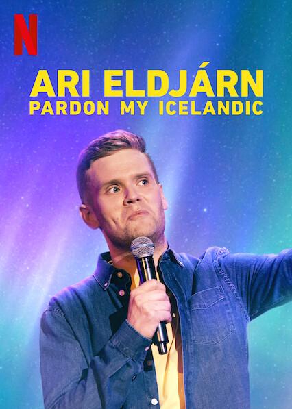 Ari Eldjárn: Pardon My Icelandic