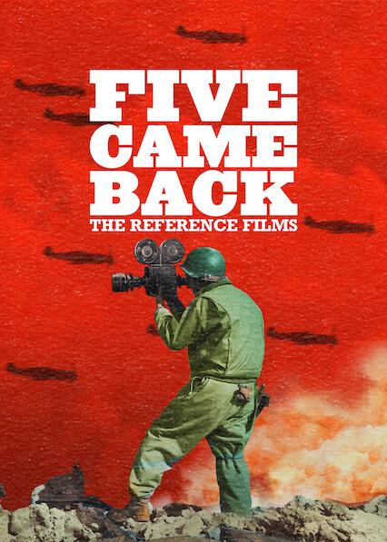 Five Came Back: Les films de référence sur Netflix UK