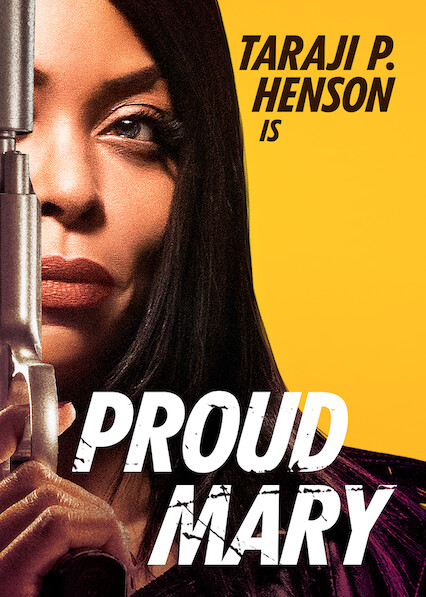 Proud Mary on Netflix UK