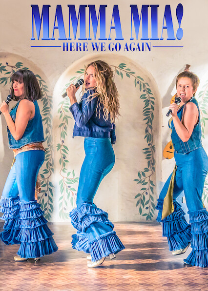 Is Mamma Mia Here We Go Again 2018 Available To Watch On Uk Netflix Newonnetflixuk