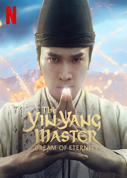 The Yin-Yang Master: Dream Of Eternity sur Netflix UK