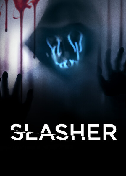 Slasher on Netflix UK