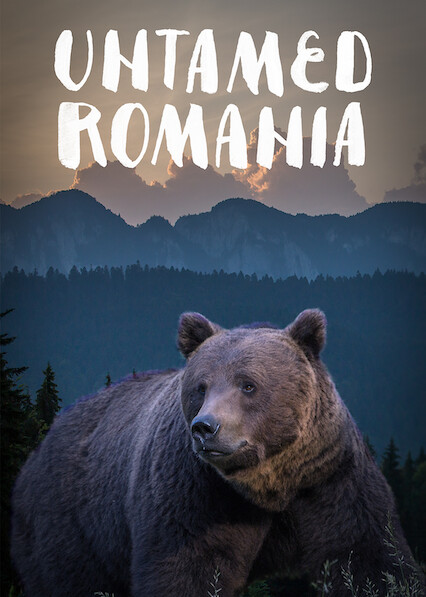 Untamed Romania on Netflix UK