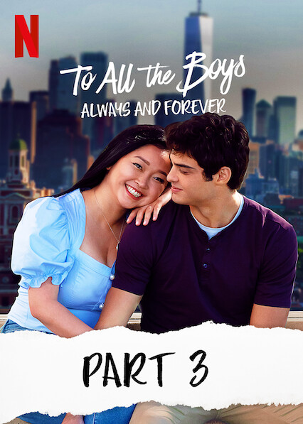To All The Boys: Always And Forever on Netflix UK